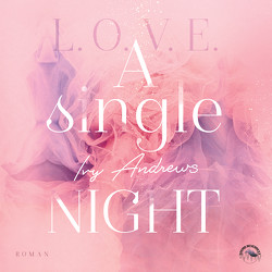 A Single Night von Andrews,  Ivy, Becker,  Till, Gscheidle,  Tillmann, Vanroy,  Funda