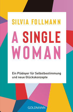 A Single Woman von Follmann,  Silvia