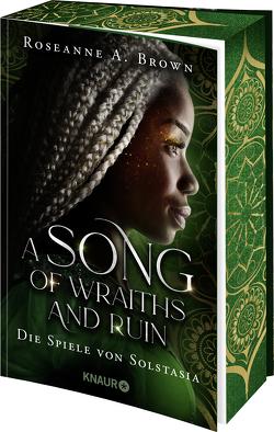 A Song of Wraiths and Ruin. Die Spiele von Solstasia von Brown,  Roseanne A., Bürgel,  Diana