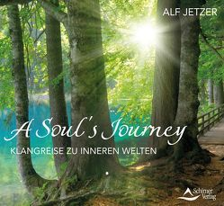 A Soul`s Journey von Jetzer,  Alf