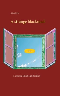 A strange blackmail von Erbé,  Gabriel