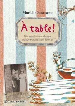 À table! von Hamann,  Horst, Rousseau,  Murielle, Vian,  Martin