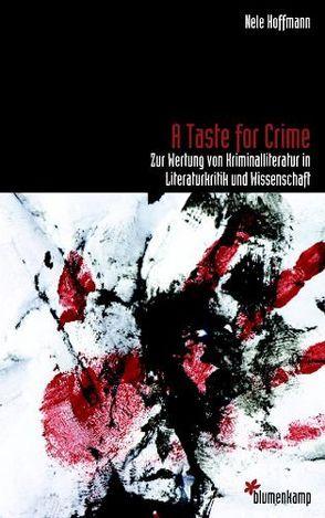 A Taste for Crime von Hoffmann,  Nele