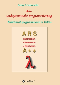 A++ und systemnahe Programmiersprachen von Loczewski,  Georg P