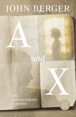A und X von Balmes,  Hans-Jürgen, Berger,  John