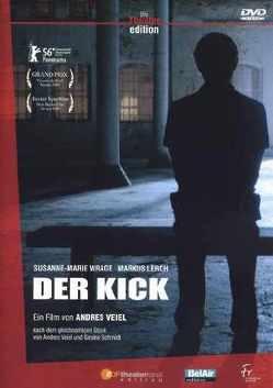 A. Veiel/G. Schmidt: Der Kick von Lerch,  Markus, Schmidt,  Gesine, Veiel,  Andres, Wrage,  Susanne Marie