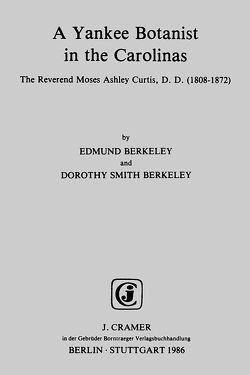 A Yankee Botanist in the Carolinas von Berkeley,  Dorothy S, Berkeley,  Edmund