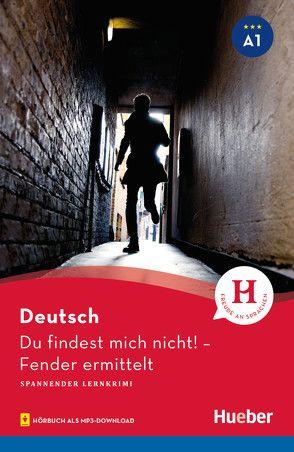 A1 / Du findest mich nicht! von Luger,  Urs