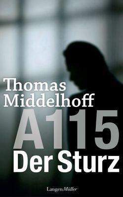 A115 – Der Sturz von Middelhoff,  Thomas