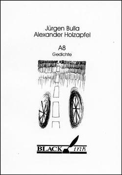 A8 Gedichte von Bulla,  Jürgen, Fitzpatrick,  Kilian, Holzapfel,  Alexander, Vogel,  Nikolai