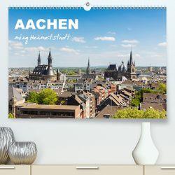 Aachen – ming Heämetstadt (Premium, hochwertiger DIN A2 Wandkalender 2020, Kunstdruck in Hochglanz) von rclassen