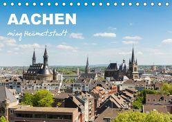 Aachen – ming Heämetstadt (Tischkalender 2019 DIN A5 quer)