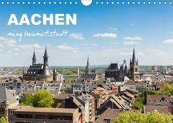 Aachen – ming Heämetstadt (Wandkalender 2018 DIN A4 quer) von rclassen,  k.A.