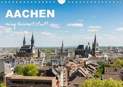 Aachen – ming Heämetstadt (Wandkalender 2019 DIN A4 quer)