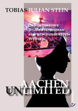 Aachen Unlimited von Stein,  Tobias Julian