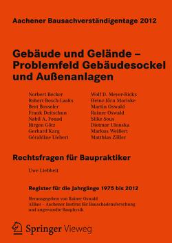 Aachener Bausachverständigentage 2012 von Oswald,  Rainer