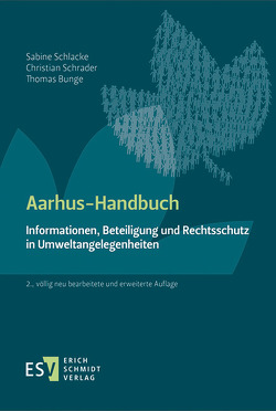 Aarhus-Handbuch von Bunge,  Thomas, Römling,  Dominik, Schlacke,  Sabine, Schrader,  Christian
