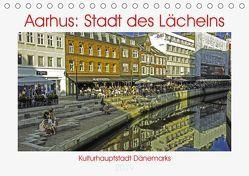 Aarhus: Stadt des Lächelns – Kulturhauptstadt Dänemarks (Tischkalender 2019 DIN A5 quer) von Benning,  Kristen