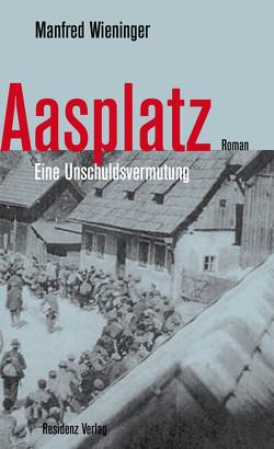 Aasplatz von Wieninger,  Manfred