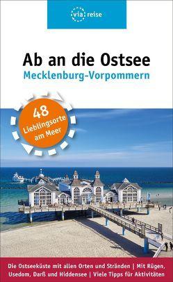 Ab an die Ostsee – Mecklenburg-Vorpommern von Scheddel,  Klaus