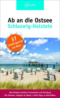 Ab an die Ostsee – Schleswig-Holstein von Gerke,  Majka