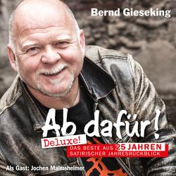 Ab dafür! Deluxe! von Gieseking,  Bernd