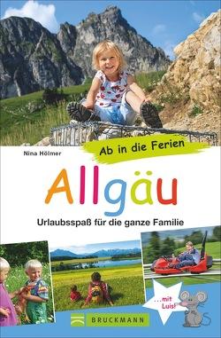 Ab in die Ferien – Allgäu von Ruhland,  Nina