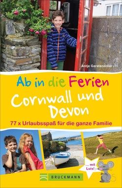 Ab in die Ferien Cornwall und Devon von Gerstenecker,  Antje