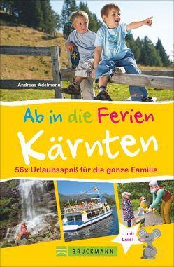 Ab in die Ferien – Kärnten von Adelmann,  Andreas