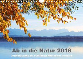 Ab in die Natur 2018 (Wandkalender 2018 DIN A4 quer) von SusaZoom