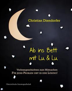 Ab ins Bett mit Lu&Lu von Diendorfer,  Christian