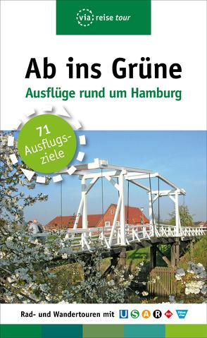 Ab ins Grüne – Ausflüge rund um Hamburg von Schrader,  Sabine