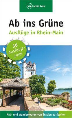 Ab ins Grüne – Ausflüge in Rhein-Main von Sabic,  Claudia