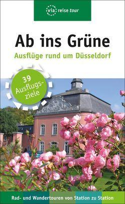 Ab ins Grüne – Ausflüge rund um Düsseldorf von Moll,  Michael