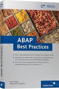 ABAP Best Practices von Krüger,  Sascha, Seelmann-Eggebert,  Jörg