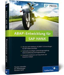 ABAP-Entwicklung für SAP HANA von Gahm,  Hermann, Schneider,  Thorsten, Westenberger,  Eric