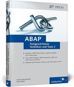 ABAP – Fortgeschrittene Techniken und Tools, Band 2 von Blumenthal,  Andreas, Keller,  Horst