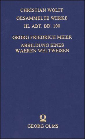 Abbildung eines wahren Weltweisen von Meier,  Georg F, Reischert,  Mirjam