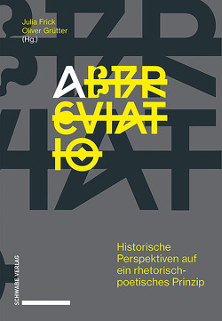 abbreviatio von Frick,  Julia, Grütter,  Oliver