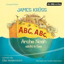 ABC, ABC Arche Noah sticht in See von Heidenreich,  Elke, Krüss,  James, Saint-Saens,  Camille