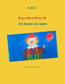 ABC Ausmalbuch von Draguhn,  Elisabeth