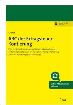 ABC der Ertragsteuer-Kontierung von Cremer,  Udo
