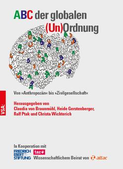 ABC der globalen (Un)Ordnung von Gerstenberger,  Heide, Ptak,  Ralf, von Braunmühl,  Claudia, Wichterich,  Christa