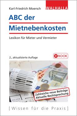 ABC der Mietnebenkosten von Moersch,  Karl-Friedrich