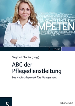 ABC der Pflegedienstleitung von Charlier,  Siegfried