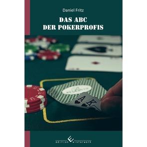 ABC der Pokerprofis von Fritz,  Daniel