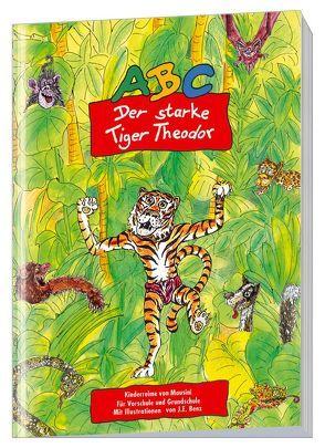 ABC – Der starke Tiger Theodor von Benz,  J. E., Mausini,  Carlo