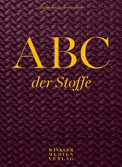 ABC der Stoffe von Berkau,  Elisabeth, Wolff,  Andrea