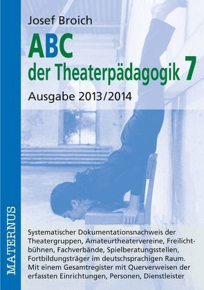 ABC der Theaterpädagogik 7 von Broich,  Josef