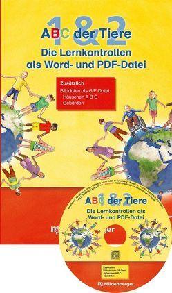 ABC der Tiere 1 und 2 – Lernkontrollen als Word- und PDF-Datei, Einzellizenz · Neubearbeitung von Kuhn,  Klaus, Mrowka-Nienstedt,  Kerstin